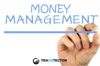 tradetector - money management